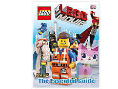 THE LEGO® MOVIE™ The Essential Guide