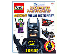 LEGO® DC Comics Super Heroes LEGO Batman™ Visual Dictionary